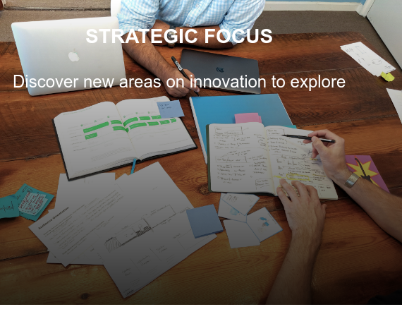STRATEGIC FOCUS  We help you clarify paths to growth