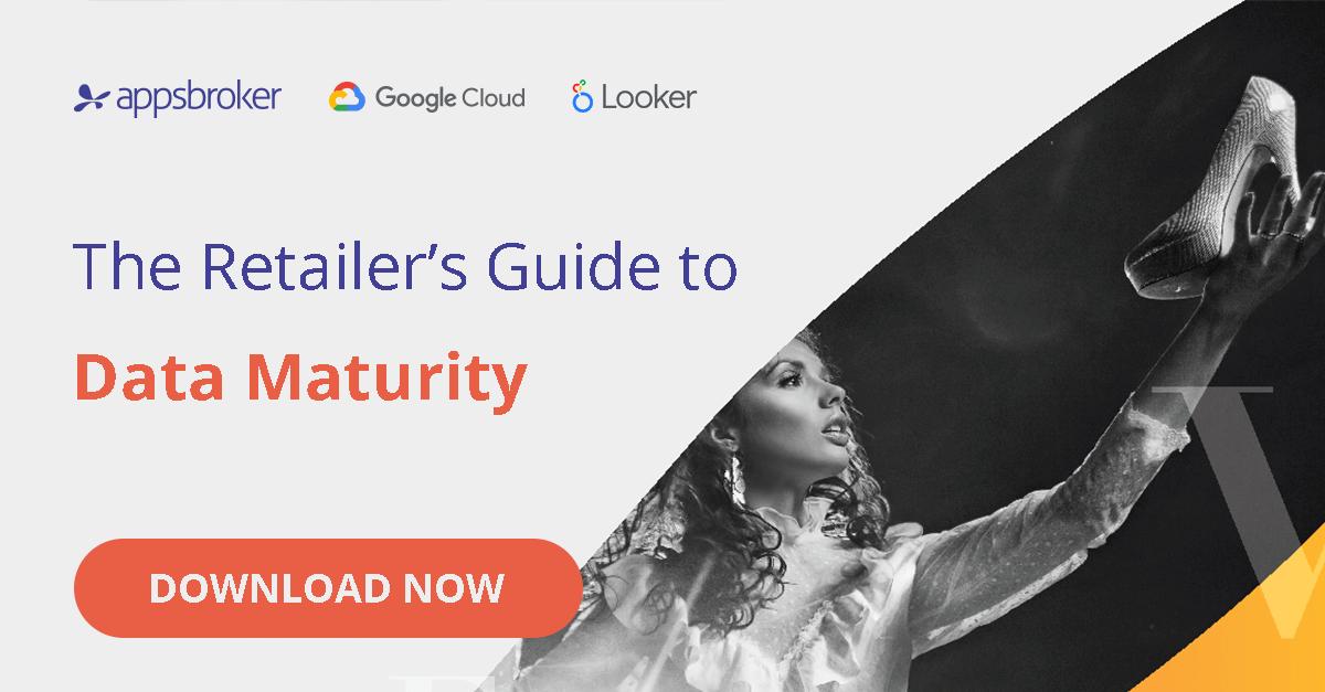 The Retailer's Guide to Data Maturity Appsbroker