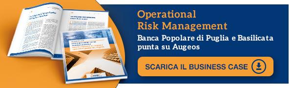 Clicca qui per scaricare il case study sull'Operational Risk Management di Banca Popolare di Puglia e Basilicata