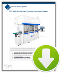 8301 Automated Vacuum Pressure Soldering System, sst vacuum reflow systems