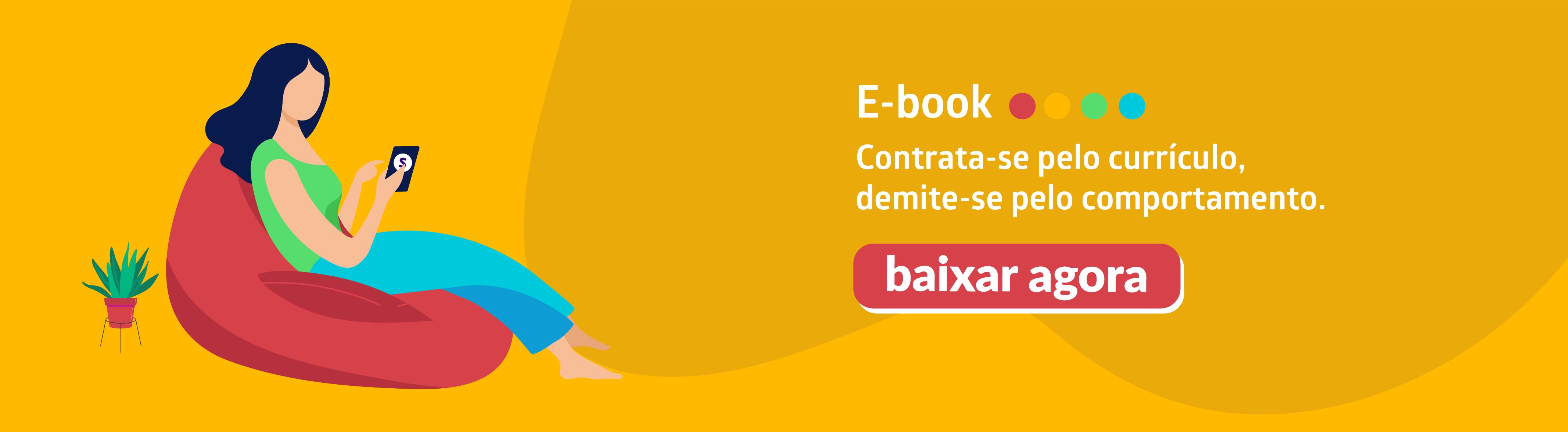 Banner_Contrata-se_pelo_curriculo_demite-se_pelo_comportamento
