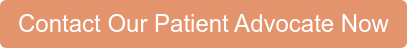 Contact Our Patient Advocate Now