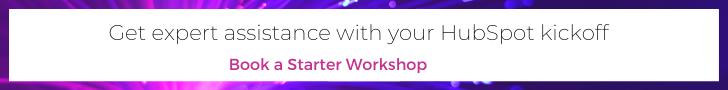 Book a Starter Workshop for HubSpot