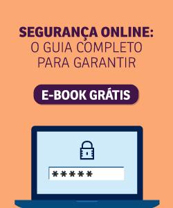 Segurança Online: O Guia Complete para Garantir