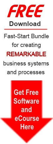 Free Download Fast-Start Bundle for creating remarkable business systems and processes