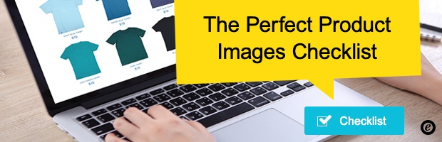 Trusted Tips: Download our free checklist for the perfect product images!