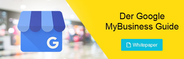 Der Google MyBusiness Guide