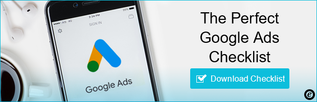 Trusted Tips: Download our free checklist to learn about making the perfect  Google Ad!