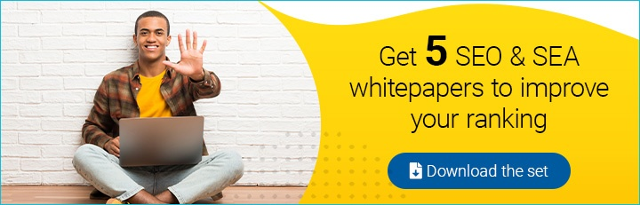 Learn all about SEO and SEA! We've packaged 5 whitepapers together for you!