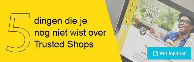 5 dingen die je nog niet wist over Trusted Shops | Whitepaperdownload