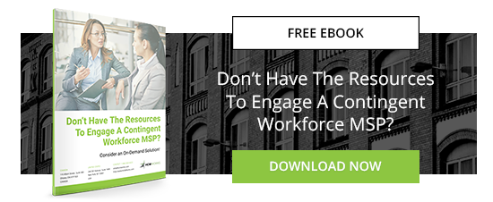 Don't Have the Resources to Engage A Contingent Workforce MSP?