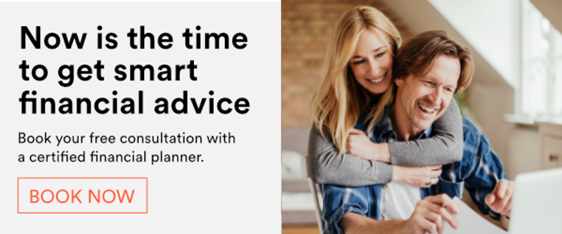 Now is the time to get smart financial advice