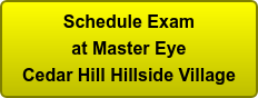 Schedule Exam at Master Eye Cedar Hill Hillside Village