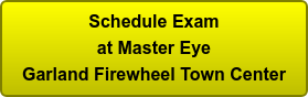 Schedule Exam at Master Eye Garland Firewheel Town Center