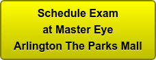 Schedule Exam at Master Eye Arlington The Parks Mall