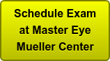 Schedule Exam at Master Eye Mueller Center