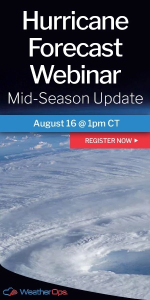 Hurricane Forecast Webinar: Mid-Season Update. August 16 at 1pm CT. Click here to register now.