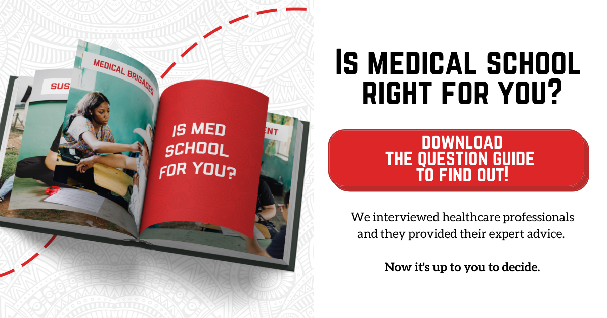 Download the Question Guide: Is Medical School Right For You?