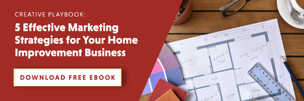 5 Effective Marketing Strategies for Your Home Improvement Business