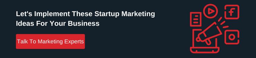 startup marketing ideas