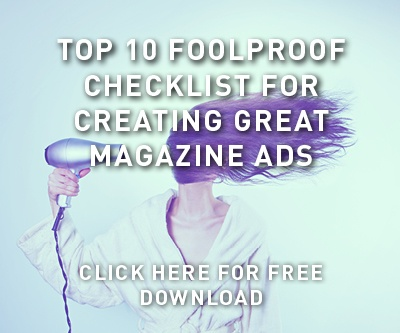 Top 10 Foolproof Checklist for Creating Great Magazine Ads