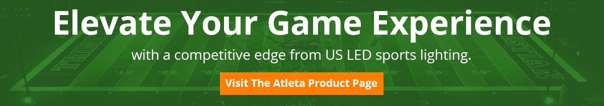 US LED Atleta Sports Lighting Product Page CTA