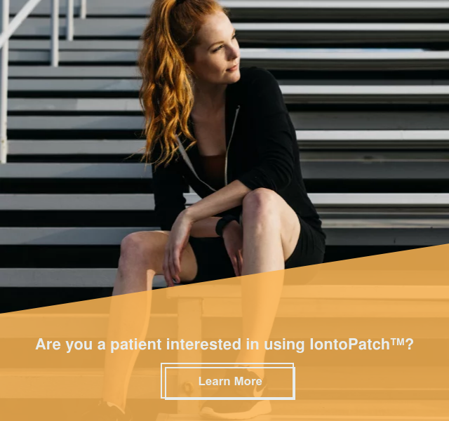 Are you a patient interested in using IontoPatch? Learn More