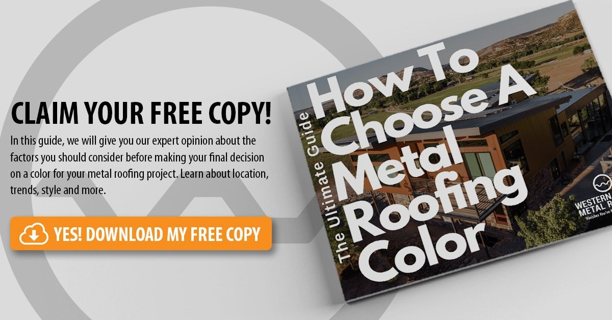 Download Your How To Choose A Metal Roofing Color Guide