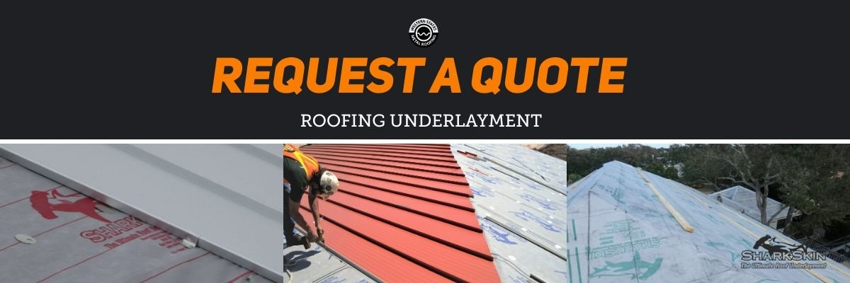 Request A Quote Roofing Underlayment