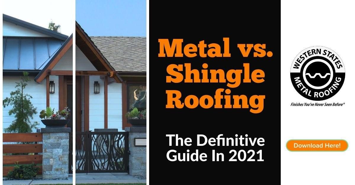 Metal vs. Shingle Guide Download