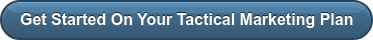 Get Started On Your Tactical Marketing Plan