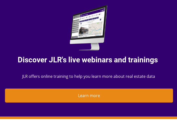 Discover JLR's live webinars and trainings  JLR offers online training to  help you learn more about real estate data  Learn more