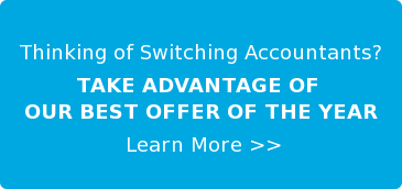 Thinking of SwitchingAccountants? Switch Before Nov. 30th to get OUR BEST  OFFER OF THE YEAR LEARN MORE >>