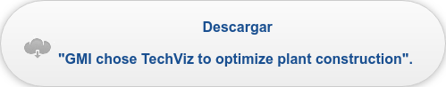 "Descargar ""GMI chose TechViz to optimize plant construction""."