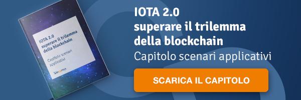 CLICCA QUI per scaricare i White Paper: IOTA 2.0 superare il trilemma della blockchain