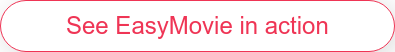 Try EasyMovie for free