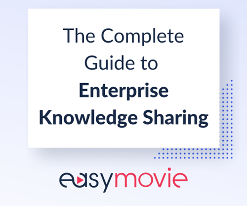 The Complete Guide to Enterprise Knowledge Sharing