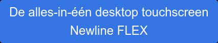 De alles-in-één desktop touchscreen Newline FLEX