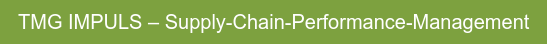 TMG IMPULS – Supply-Chain-Performance-Management