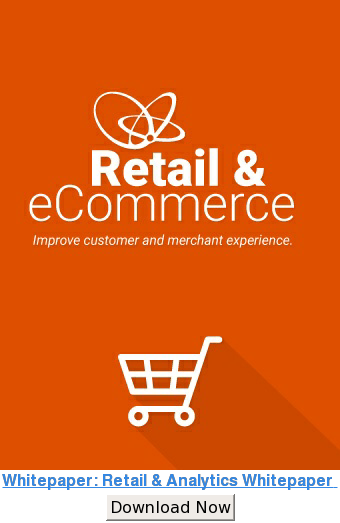 Retail & Analytics Whitepaper  Improve customer and merchant experience Download Now