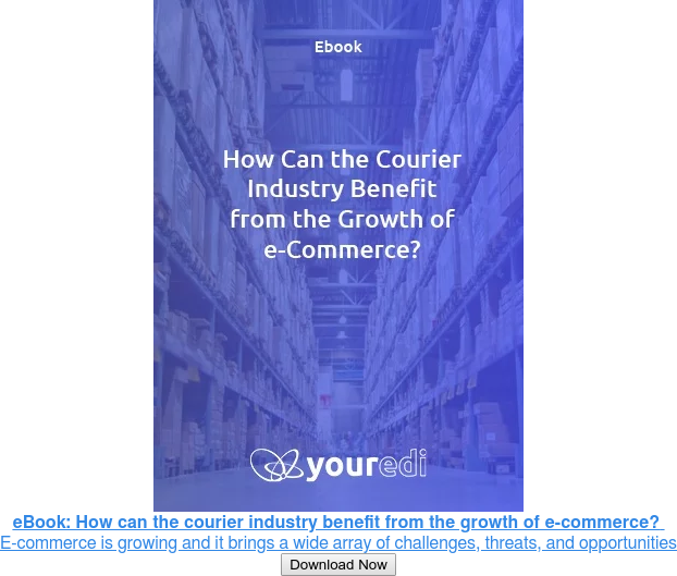 eBook: How can the courier industry benefit from the growth of e-commerce?  E-commerce is growing exponentially, and it brings a wide array of challenges,  threats, and opportunities for its partners. Download Now