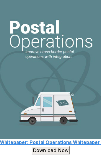 Postal Operations Whitepaper  Improve cross-border postal operations with integration Download Now