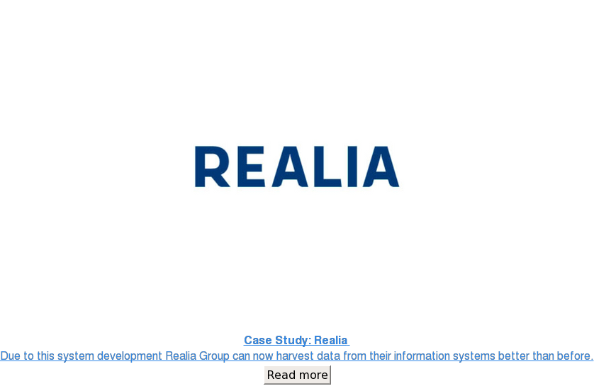 Due to this system development Realia Group can now harvest data from their  information systems better than before. Read more