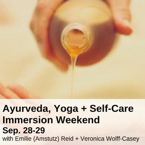 Ayurveda immersion weekend 2019