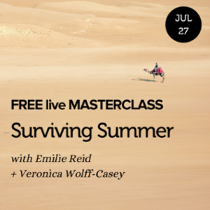 Surviving Summer Online Masterclass