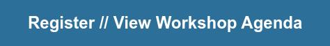 Register // View Workshop Agenda