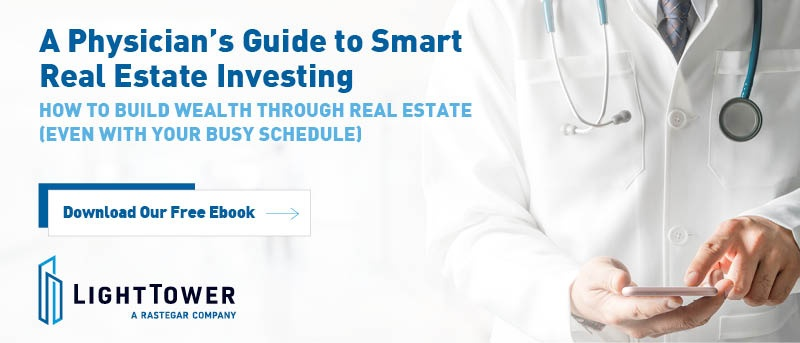 Physician's Guide to Smart Real Estate Investing