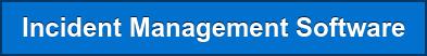 Incident Management Software