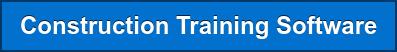 Construction Training Software