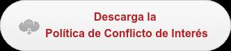 Descarga la  Política de Conflicto de Interés